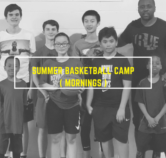 Basketball Camp - Half Day (Mornings)